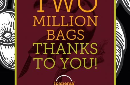 Ipanema Coffees achieves 2 million bags of specialty coffees exported directly to clients worldwide