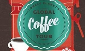 Ru Cui Global Coffee Tour cover 300x180 - World's Greatest Coffee Experiences Named in Lonely Planet's Global Coffee Tour