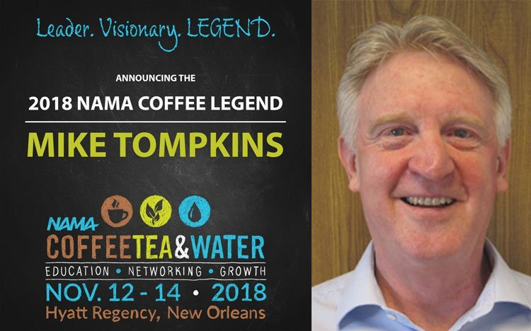 Mike Tompkins 2018 Coffee Legend - Mike Tompkins Named 2018 NAMA Coffee Legend
