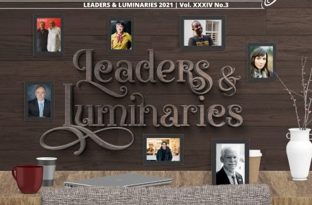 Leaders & Luminaries 2021 Issue